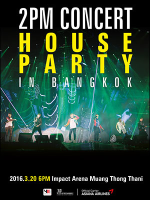 2PM CONCERT 'HOUSE PARTY' IN BANGKOK