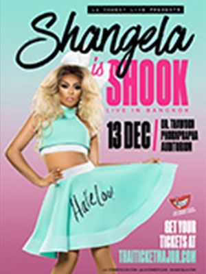 "LA Comedy Live Presents ""Shangela is SHOOK - Live in Bangkok""."