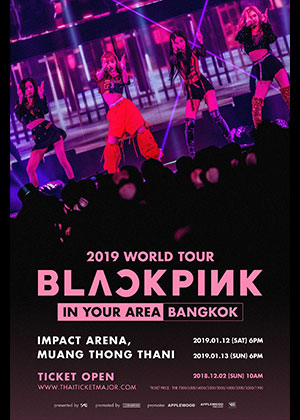 BLACKPINK 2019 World Tour [IN YOUR AREA] BANGKOK
