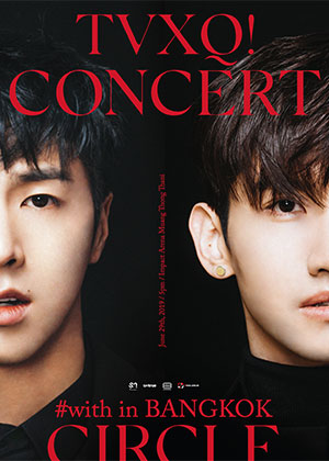 TVXQ! CONCERT -CIRCLE- #with in BANGKOK