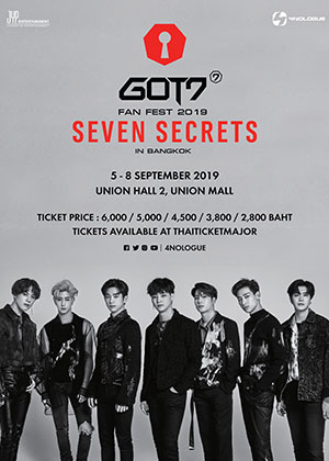 GOT7 FAN FEST 2019 'SEVEN SECRETS' <br> IN BANGKOK