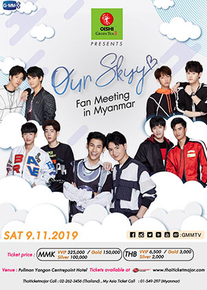 OISHI Green Tea presents<br>Our Skyy Fan Meeting in Myanmar