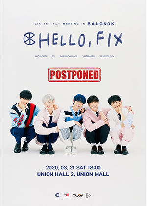 CIX 1st Fan Meeting HELLO, FIX in Bangkok