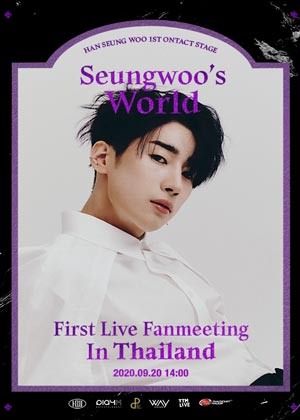 [RERUN]HAN SEUNG WOO 1st ONTACT STAGE [Seungwoo's World] FIRST LIVE FAN MEETING IN THAILAND
