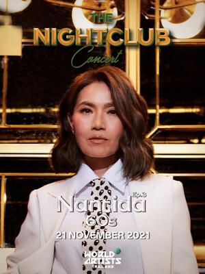 The Nightclub Concert Ep.3 Nantida 60s (Live Streaming)