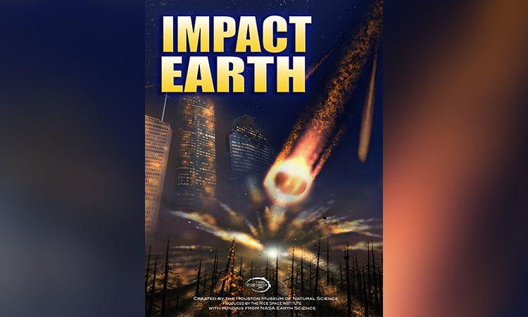 ท้องฟ้าจำลอง จัดแสดงภาพยนตร์เต็มโดม เดือนธันวาคม 2560 เรื่อง IMPACT EARTH : อุกกาบาตถล่มโลก